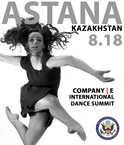 Company| E's five nation International Dance Summit, in partnership with the U.S. Embassy, Astana